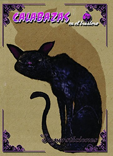 Calabazas en el Trastero: Supersticiones (Spanish Edition) by [Dsagan, Raelana,