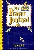 My Prayer Journal - Blue for Boys, Karen Hill, 0849959896