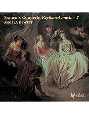 Couperin, F.: Keyboard Music Vol.3