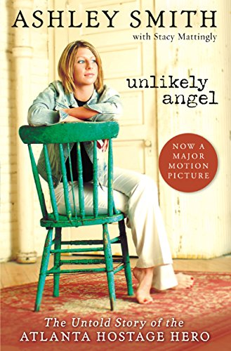 Unlikely Angel: The Untold Story of the Atlanta Hostage ()