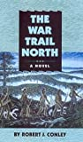 The War Trail North (Real People)