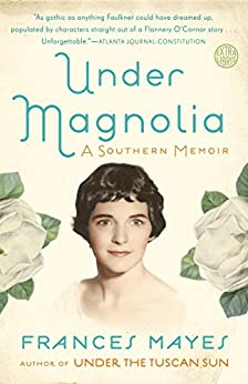 Under Magnolia Southern Frances Mayes ebook product image