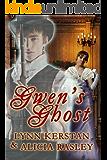 Gwen's Ghost, a Regency Romance