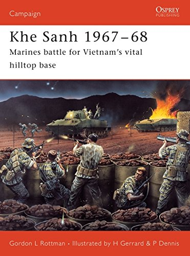 Khe Sanh 1967–68: Marines battle for Vietnam's vital hilltop base (Campaign)