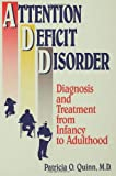 Attention Deficit Disorder, Patricia O. Quinn, 0876308116