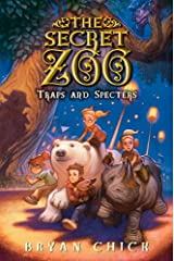 The Secret Zoo: Traps and Specters Kindle Edition