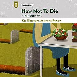 Key Takeaways, Analysis & Review   How Not to Die