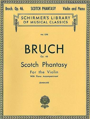 Max Bruch: Scottish Fantasy Op.46 (Violin/Piano) ()