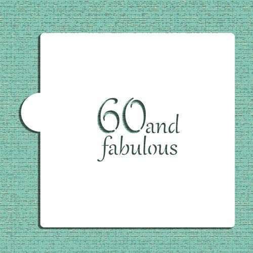 - 60 and Fabulous Cookie and Craft Stencil CM153 by Designer Stencils