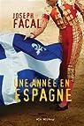 Une Annee en Espagne par Facal