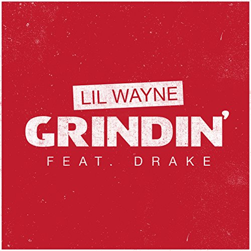 Grindin' [feat. Drake] [Clean]