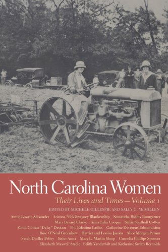 North Carolina Women: Their Lives and Times (Southern Women:  Their Lives and Times Ser.)