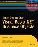 Expert One-on-One Visual Basic . NET Business Objects, Rockford Lhotka, 1590591453