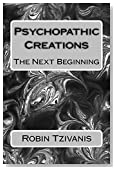 Psychopathic Creations: The Next Beginning