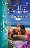 Honeymoon Hunt, Judy Christenberry, 0373198035