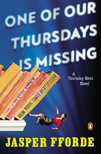One Of Our Thursdays Is Missing by Jasper Fforde