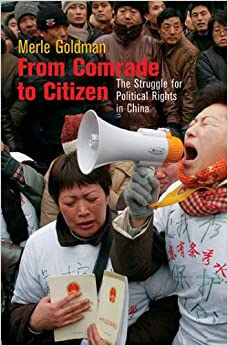 From Comrade to Citizen: The Struggle for Political Rights in China