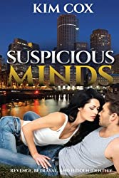 Suspicious Minds: A Romantic Suspense Novel