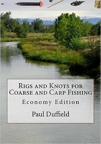 Sensational Rigs And Knots For Coarse And Carp Fishing Economy Edition Amazon Wiring 101 Hemtstreekradiomeanderfmnl