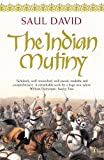 Front cover for the book The Indian Mutiny: 1857 by Saul David