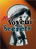 Voyeur Secrets, Martin Sigrist, 3037665513