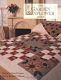 The Garden Sunflower Quilt, Cheryl Benner, 1561481335