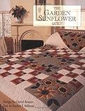 The Garden Sunflower Quilt, Cheryl Benner, 1561481335