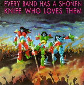 Shonen Knife Tribute by Homestead/Giant/Positive
