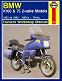 BMW K75t 100 1983-93 (Haynes Owners Workshop Manuals), Jeremy Churchill, Penelope A. Cox, 1850109257