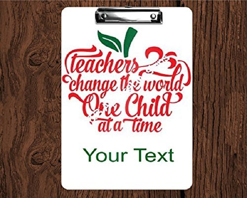 (Custom Personalized 2-Sided Dry Erase Teacher Clipboard Saying - Teacher Apple Design - Teachers change the world one child at a time)