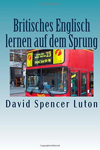 Britisches Englisch lernen auf dem Sprung