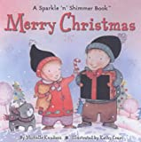 img - for Merry Christmas: A Sparkle 'n' Shimmer Book (Sparkle 'n' Shimmer) book / textbook / text book