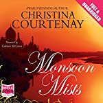 Monsoon Mists | Christina Courtenay