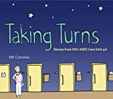"BOOKS RECEIVED: MK Czerwiec, ""Taking Turns: Stories from HIV/AIDS Care Unit 371"" (Penn State UP, 2017)"