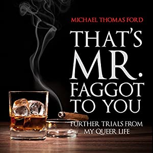 That's Mr. Faggot to You Audiobook