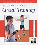 The Complete Guide to Circuit Training, Debbie Lawrence and Bob Hope, 0713658630