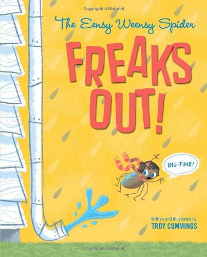 Download The Eensy Weensy Spider Freaks Out (Big Time) pdf