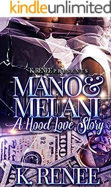 Mano & Melani- A Hood Love Story