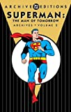 Superman: The Man of Tomorrow Archives, Vol. 2 (DC Archive Editions)