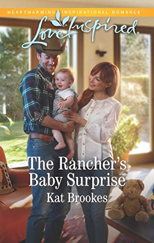The Rancher's Baby Surprise (Bent Creek Blessings)