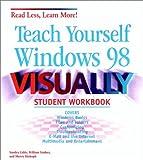 Teach Yourself Windows 98 Visually, Sandra Cable, 0764534416