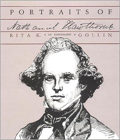 Gollin - Portraits Of Nathaniel Hawthorne