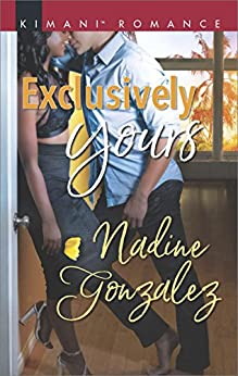 Exclusively Yours (Miami Dreams) by [Gonzalez, Nadine]