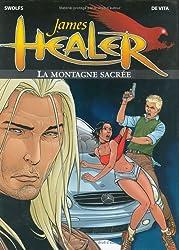 James Healer, tome 3 : La Montagne sacrée