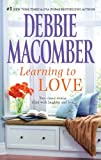 Learning to Love, Debbie Macomber, 0778312984