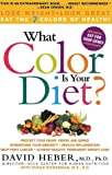 What Color Is Your Diet?, David Heber and Susan Bowerman, 0060988622