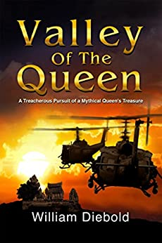 Download for free Valley of the Queen: A Treacherous Pursuit of a Mythical Queen's Treasure