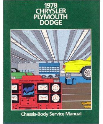 1978 CHRYSLER DODGE PLYMOUTH Shop Service Repair Manual ()