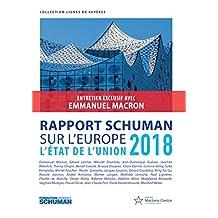 Rapport Schuman sur l'Europe: L'état de l'Union 2018 (Lignes de repères) (French Edition)