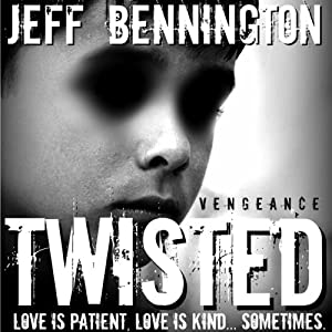 Twisted Vengeance Audiobook
